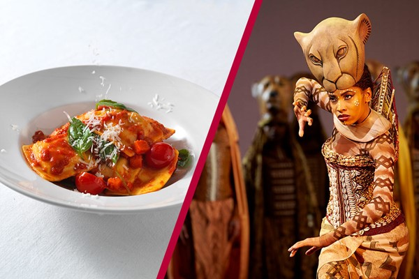 Buy Theatre Tickets to The Lion King and a Three Course Meal with Wine for Two at Prezzo